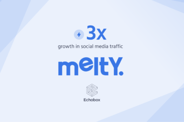 Melty grew traffic from social media by 3x with Echobox